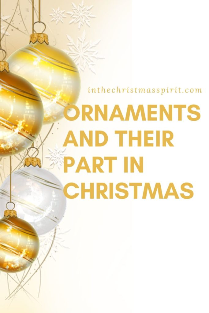 history of christmas ornaments