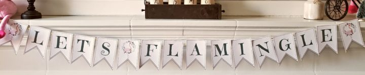 lets flamingle printable banner pdf