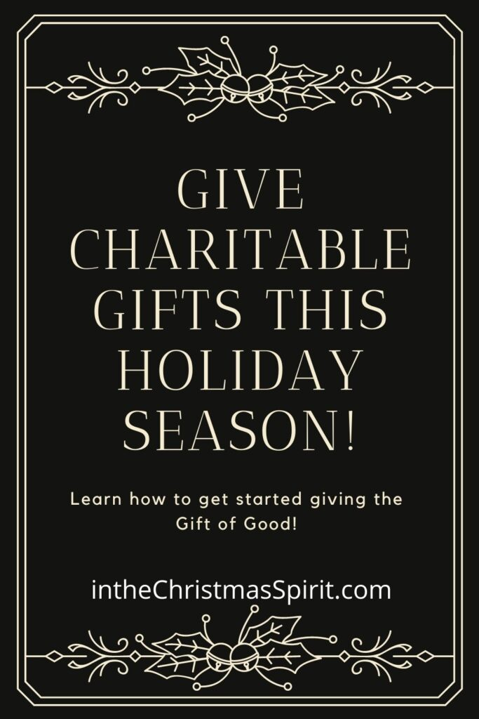 Give Charitable Gifts this holiday